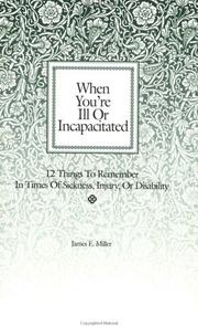 Cover of: When You're Ill or Incapacitated/When You're the Caregiver