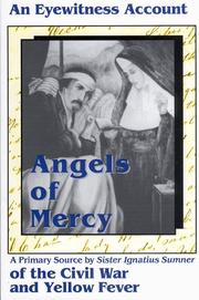 Cover of: Angels of mercy | Mary Paulinus Oakes
