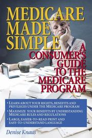 Cover of: Medicare made simple | Denise L. Knaus