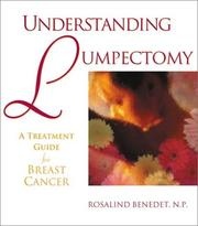 Cover of: Understanding Lumpectomy | Rosalind Benedet