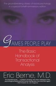 Games people play by Eric Berne, Eric Berne