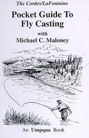 Cover of: Pocket Guide to Fly Casting (Pocket Guides (Greycliff)) | Michael C. Maloney