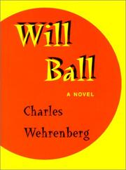 Cover of: Will Ball | Charles C. Wehrenberg