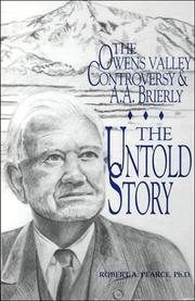 The Owens Valley controversy & A.A. Brierly by Pearce, Robert A.