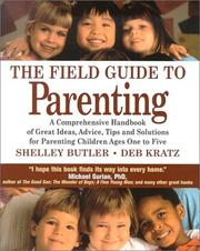 Cover of: The field guide to parenting