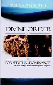 Cover of: Divine Order for Spiritual Dominance | Paula A., Ph.D. Price