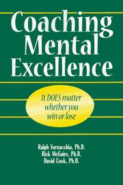 Cover of: Coaching Mental Excellence | Ralph Vernacchia, Richard T. McGuire, David Lamar Cook