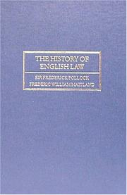 Cover of: history of English law before the time of Edward I | Pollock, Frederick Sir