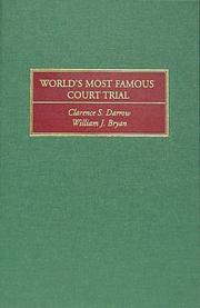 The world's most famous court trial by John Thomas Scopes