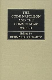 Cover of: The Code Napoleon and the Common-Law World | Bernard Schwartz