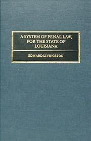 Cover of: A system of penal law for the state of Louisiana