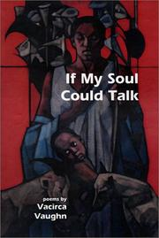 Cover of: If My Soul Could Talk | Vacirca Vaughn