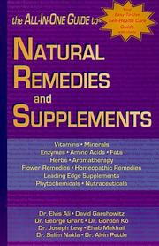 Cover of: The All-in-One Guide to Natural Remedies and Supplements | David Garshowitz