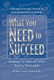 Cover of: What You Need to Succeed | Mike Radosevich