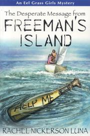 Cover of: The Desperate Message from Freeman's Island (Eel Grass Girls Mysteries)