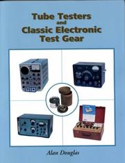 Cover of: Tube Testers and Classic Electronic Test Gear