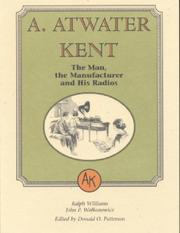 Cover of: A. Atwater Kent | Ralph Williams