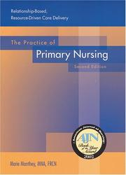 The Practice of Primary Nursing by Marie Manthey