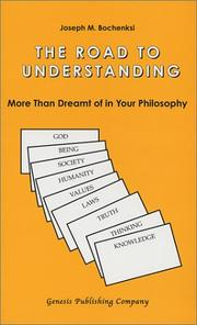 Cover of: The road to understanding: more than dreamt of in your philosophy