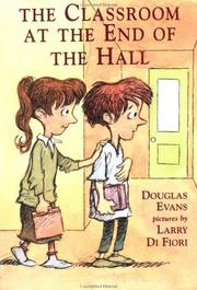 Cover of: Classroom at the End of the Hall