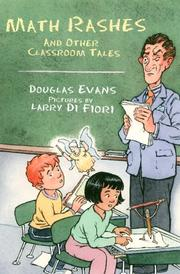 Cover of: Math rashes and other classroom tales | Douglas Evans