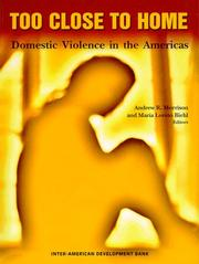 Cover of: Too Close to Home; Domestic Violence in Latin America (Inter-American Development Bank) |