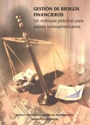 Cover of: Gestion de riesgos financieros.  Un enfoque practico para paises latinoamericanos by Kim Staking