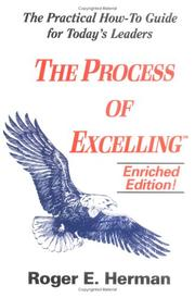 The process of excelling by Roger E. Herman