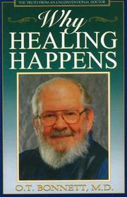 Cover of: Why Healing Happens | O. T. Bonnett