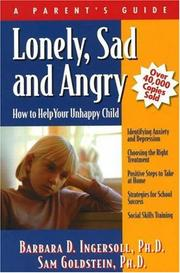 Cover of: Lonely, Sad and Angry | Barbara D. Ingersoll