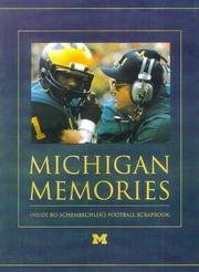 Michigan memories by Bo Schembechler