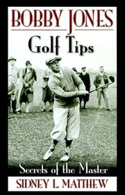Cover of: Bobby Jones Golf Tips (Bobby Jones) | Bobby Jones