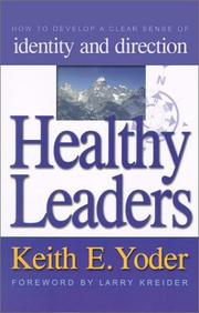Cover of: Healthy Leaders | Keith E. Yoder