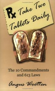 Cover of: Take Two Tablets Daily | Angus Wootten