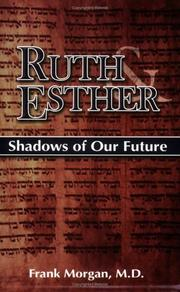 Cover of: Ruth & Esther: Shadows of Our Future