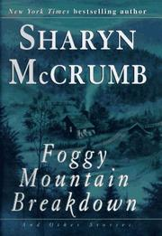 Cover of: Foggy Mountain breakdown and other stories