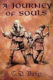 Cover of: A journey of souls | Baker, C. D.