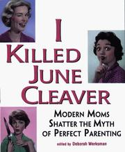 Cover of: I killed June Cleaver |