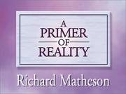 Cover of: A Primer of Reality