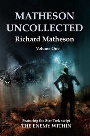 "Cover of: Matheson Uncollected: Star Trek's ""The Enemy Within"" and Other Uncollected Tales (Matheson Uncollected)"