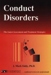 Cover of: Conduct disorders | J. Mark Eddy