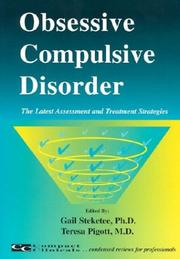 Cover of: Obsessive Compulsive Disorder (The Latest Assessment and Treatment Strategies) |