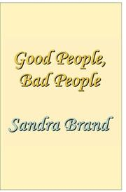 Cover of: Good People, Bad People | Sandra Brand