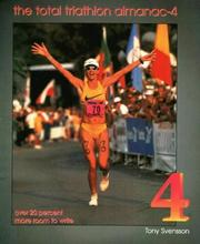 Cover of: The Total Triathlon Almanac 4 | Tony Svensson