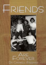 Cover of: Friends Are Forever | Criswell Freeman