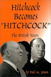 Cover of: Hitchcock Becomes Hitchcock