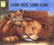 Cover of: Look out, lion cub!
