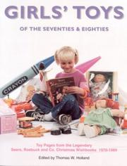 Cover of: Girls' Toys of the 70's & 80's