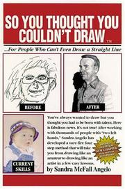 Cover of: So You Thought You Couldn't Draw by Sandra McFall Angelo, Sandra McFall Angelo