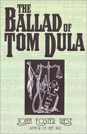 The ballad of Tom Dula by John Foster West